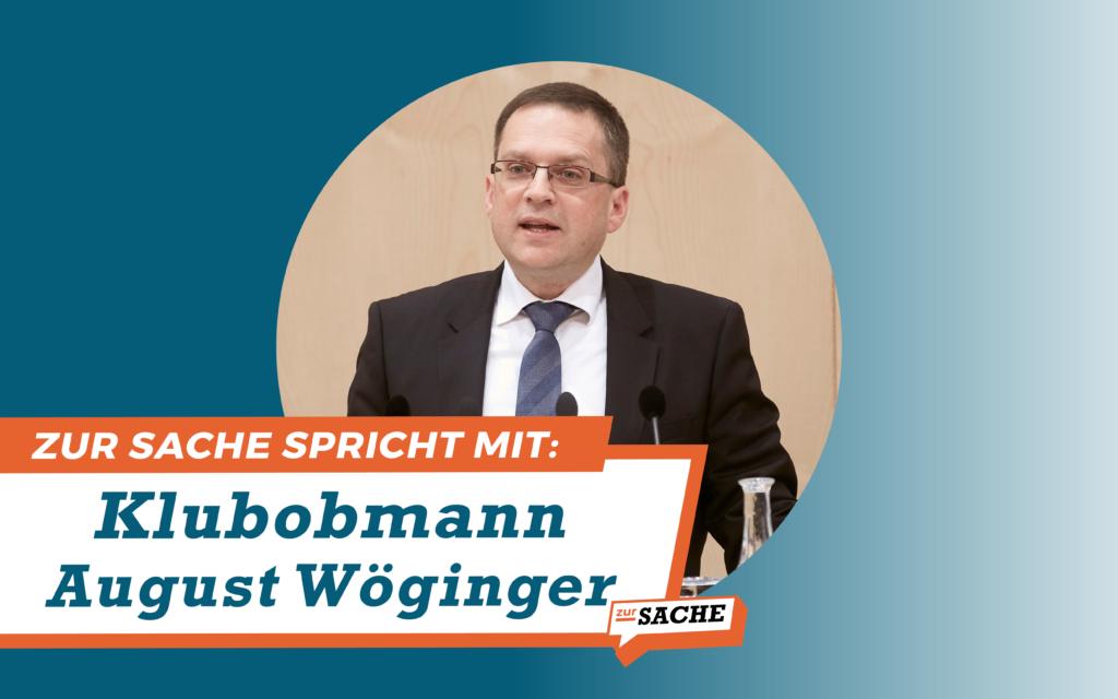 Klubobmann August Wöginger im Gespräch mit Zur-Sache. Foto: Parlamentsdirektion/ Thomas Top; Grafik: Zur-Sache